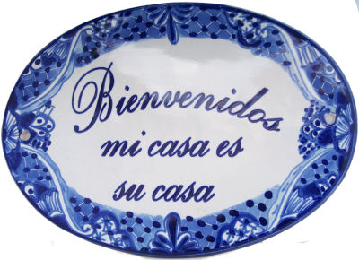 Traditional Talavera Ceramic House Plaque. Bienvenidos mi casa es su casa