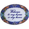 Talavera Ceramic House Plaque. Welcome To My Home Is My Home